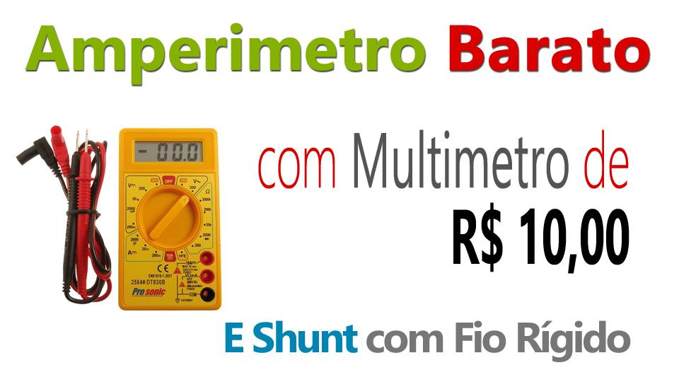 Amperímetro Caseiro Barato