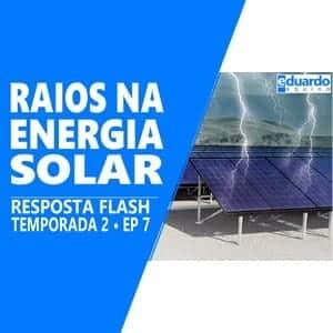 Quedas de Raios, Devo Aterrar minha Energia Solar - Site Eduardo Aquino