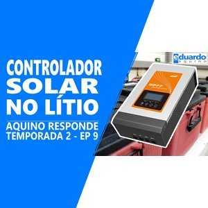 Controlador de Carga - Serve para Qualquer Bateria