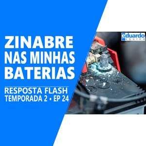 Bateria Chumbo Ácido com Zinabre, e Agora o que Fazer - T8 • #273