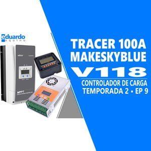Controladores de Carga MPPT Tracer Epever e MakeSkyBlue