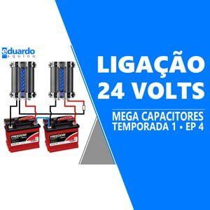 Mega Capacitor Aprenda Ligar no Sistema Fotovoltaico em 24 volts - T8 • #286