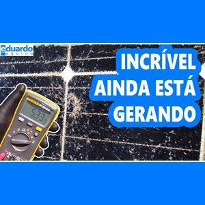 Placa Solar QUEBRADA Gerando Energia - Site Eduardo Aquino