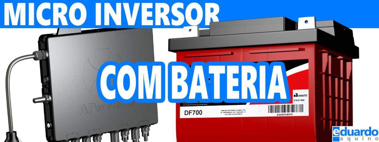 Micro Inversor com Baterias, será que é possível utilizar