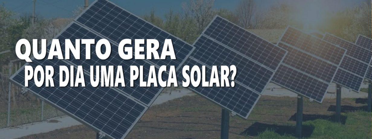 Aprenda Quanto uma PLACA SOLAR Fotovoltaica pode Gerar por Dia