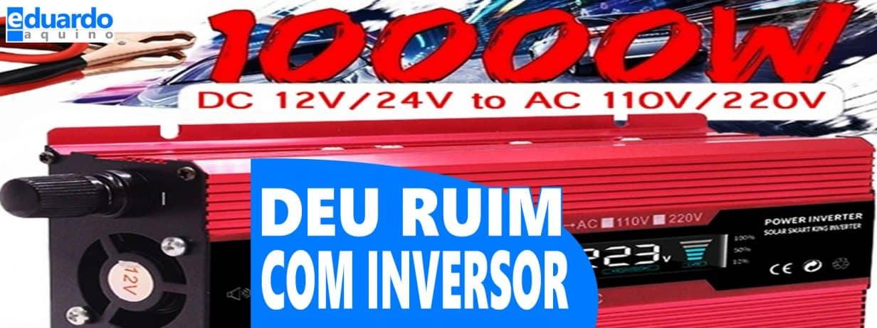 INVERSOR 10000 watts: A compra foi cancelada pelo WISH | Deu Ruim