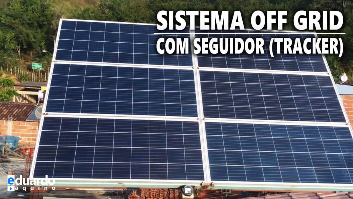 Sistema OFF GRID com SEGUIDOR Solar - Aluno Márcio