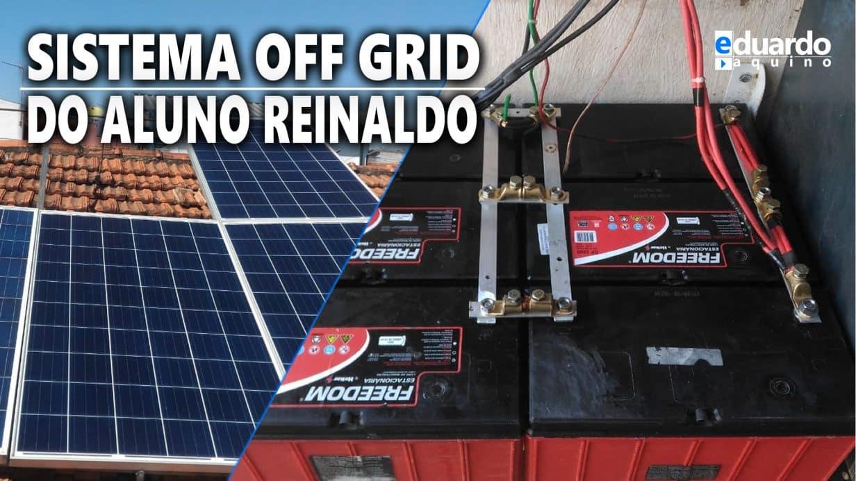 Energia Solar Off Grid com Bateria Estacionária Aluno Reinaldo
