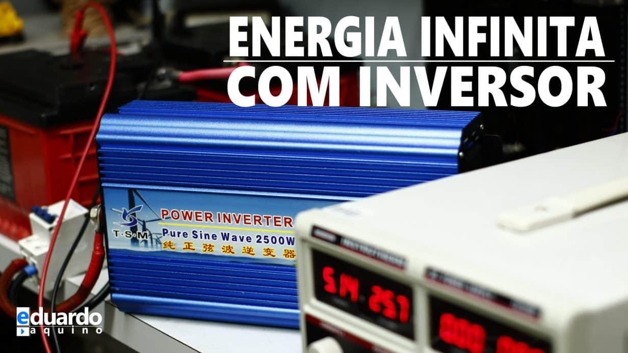 INVERSOR DE TENSÃO + Bateria + Carregador = Energia Infinita