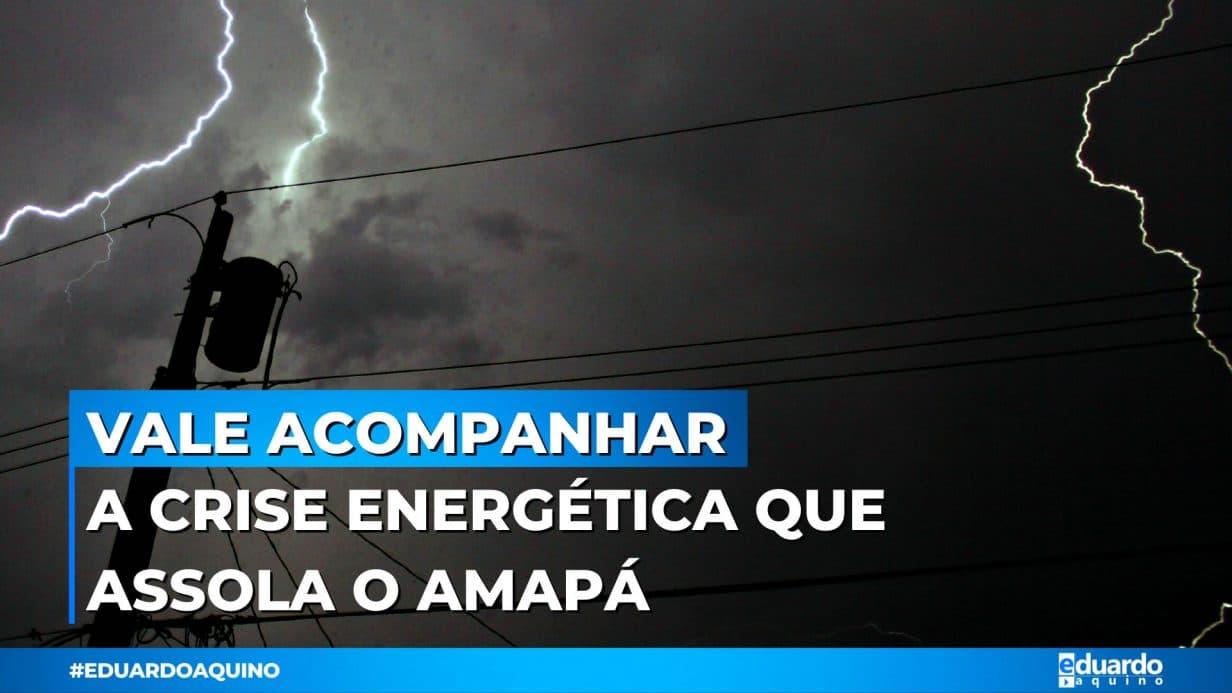 Crise Energética Amapá 2020 - Eduardo aquino