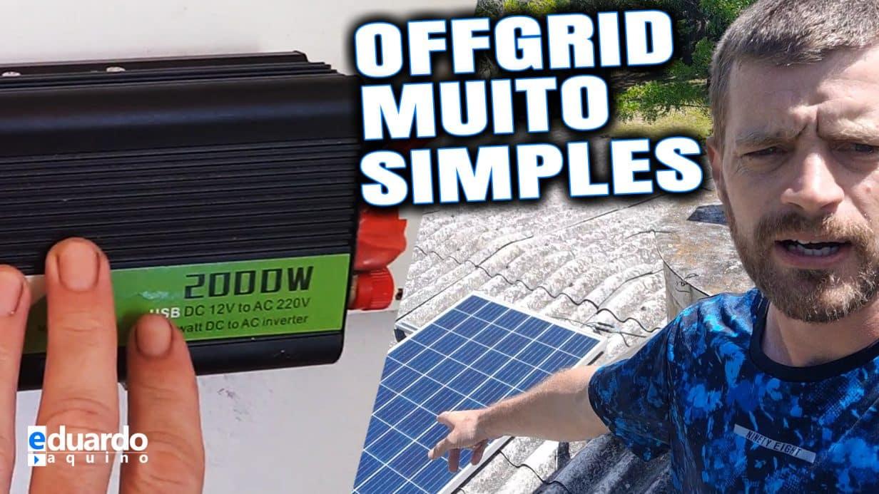 Energia Solar OffGrid Simples com Inversor Onda Modificada do Diogo - Thumb B