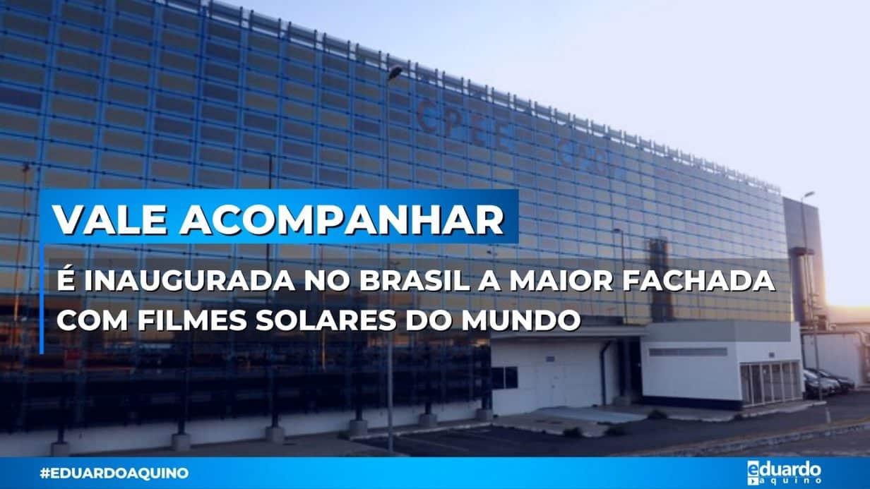Maior fachada com filmes solares do mundo é inaugurada no Brasil