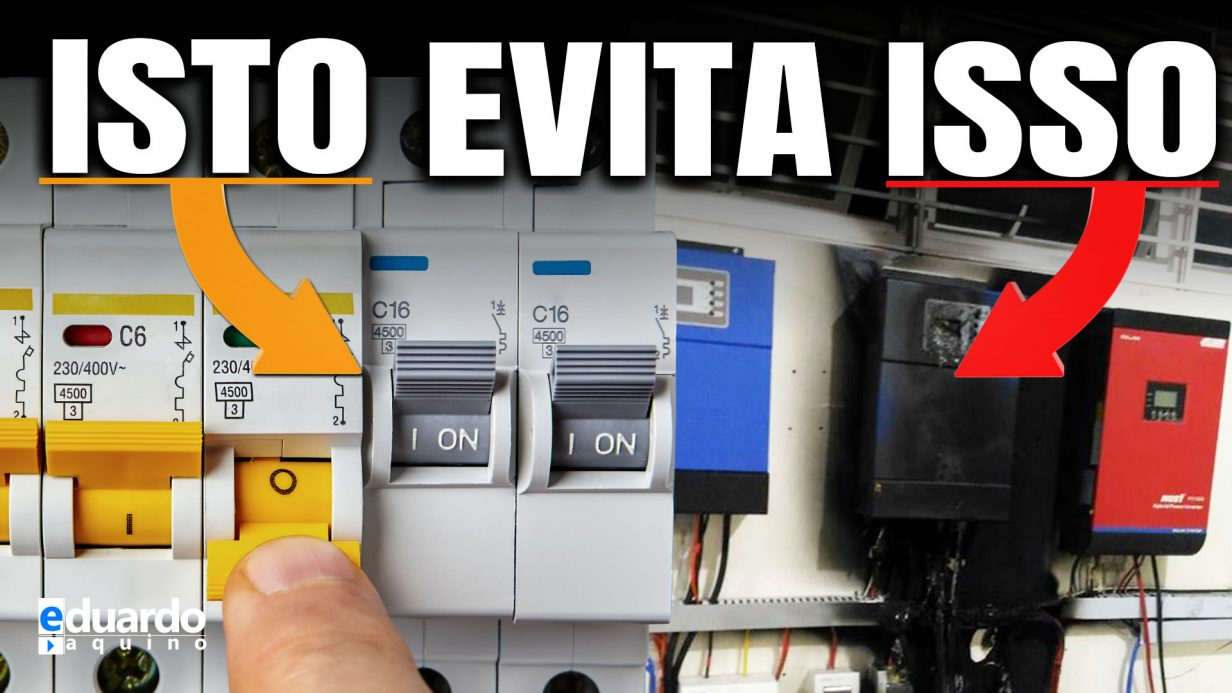 NÃO USE Disjuntor e SEU Sistema Fotovoltaico Estará em RISCO