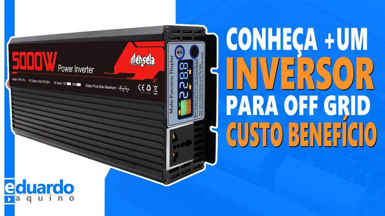 Inversor Mensela 5000W 50Hz e 60Hz Configurável, Forma de Onda e Consumo em Vazio