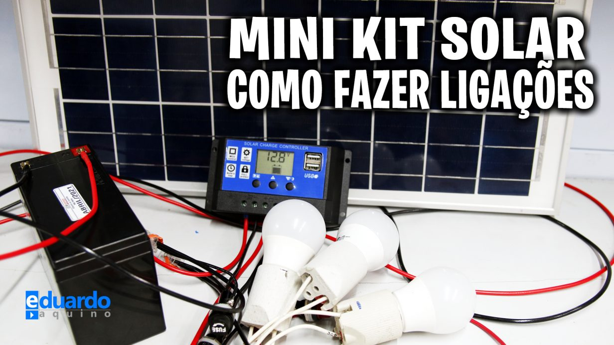 Aprenda Ligar na PRÁTICA Mini KIT Energia Solar OFFGRID