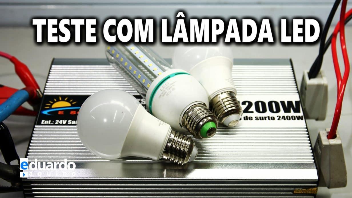 INVERSOR eSolar 1200W, SERÁ que Passou no TESTE da LÂMPADA LED