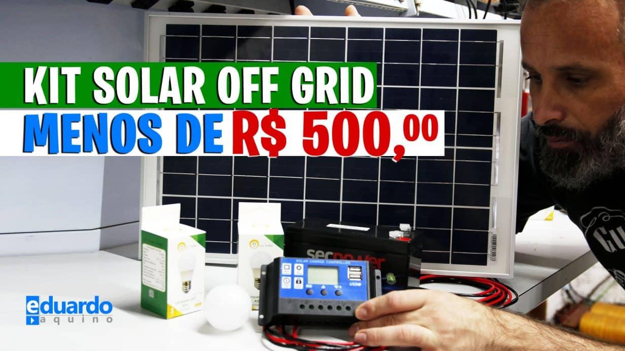 KIT Energia Solar OFF GRID Simples e com BAIXO CUSTO