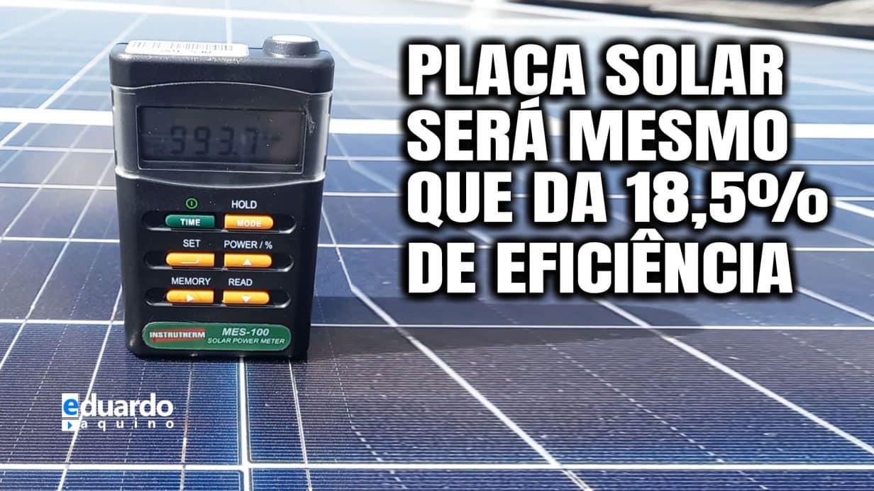 Medindo Eficiência de Placa Solar 365W com Solarímetro