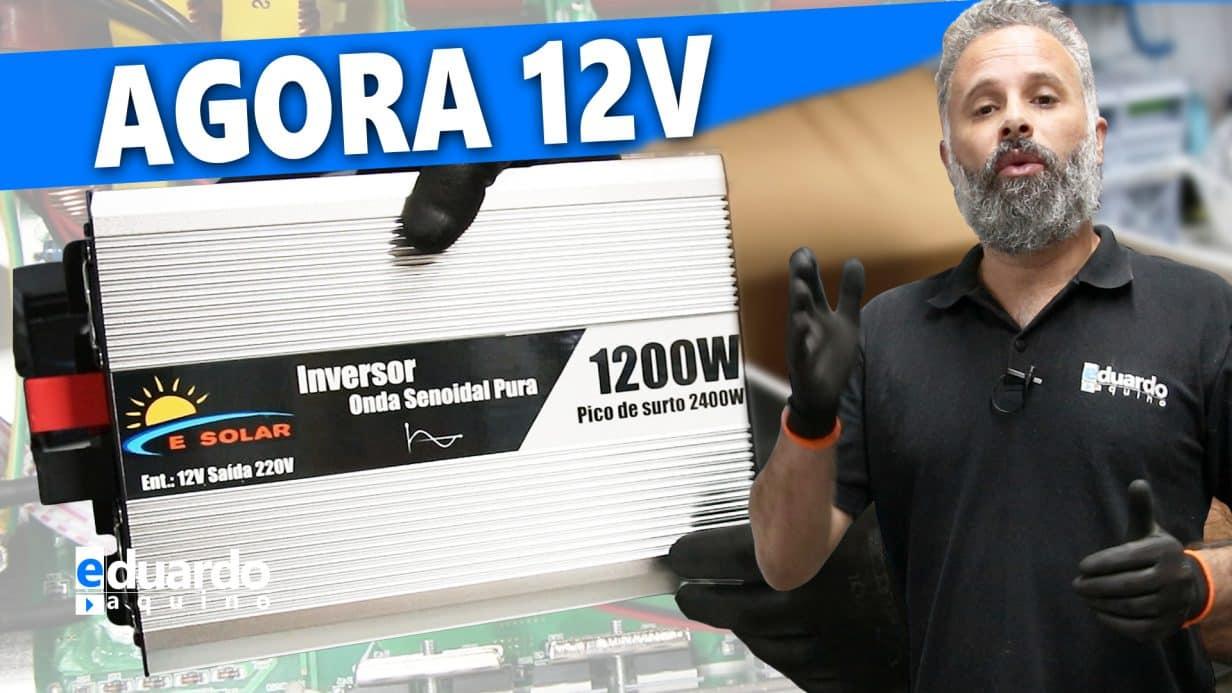 INVERSOR OFF GRID 12V eSolar 1200W, mais um ÓTIMO INVERSOR